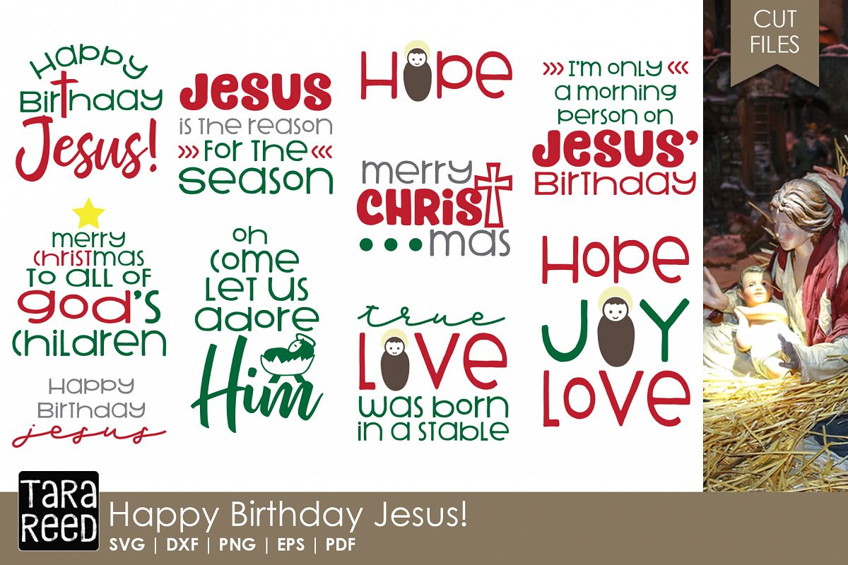 Happy Birthday Jesus - Christmas SVG Files for Crafters