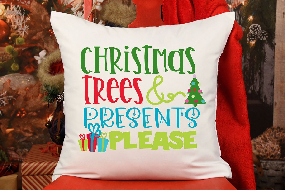 Christmas Trees And Presents Please SVG, Christmas SVG example image 1