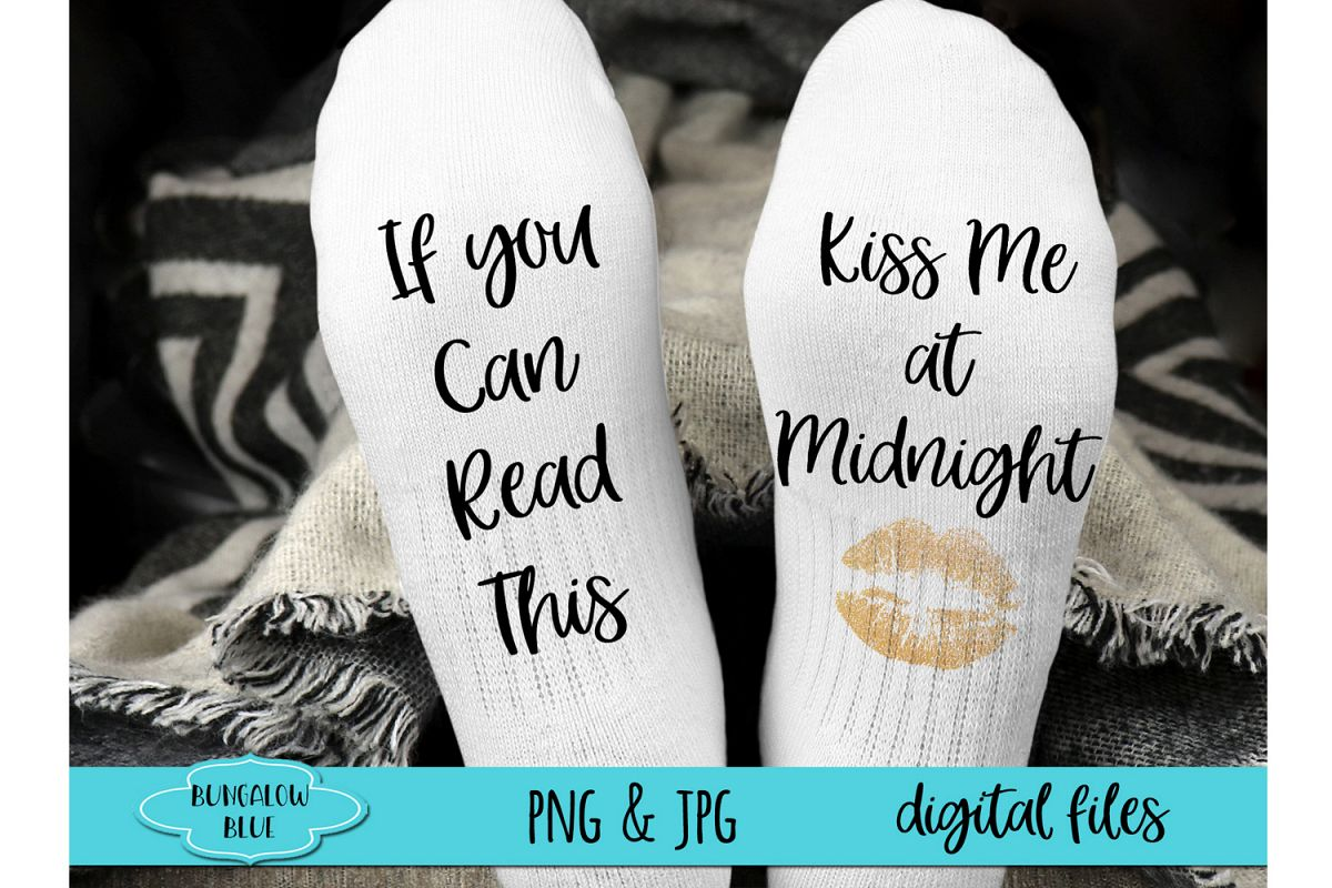 If You Can Read This Kiss Me At Midnight Socks Download example image 1