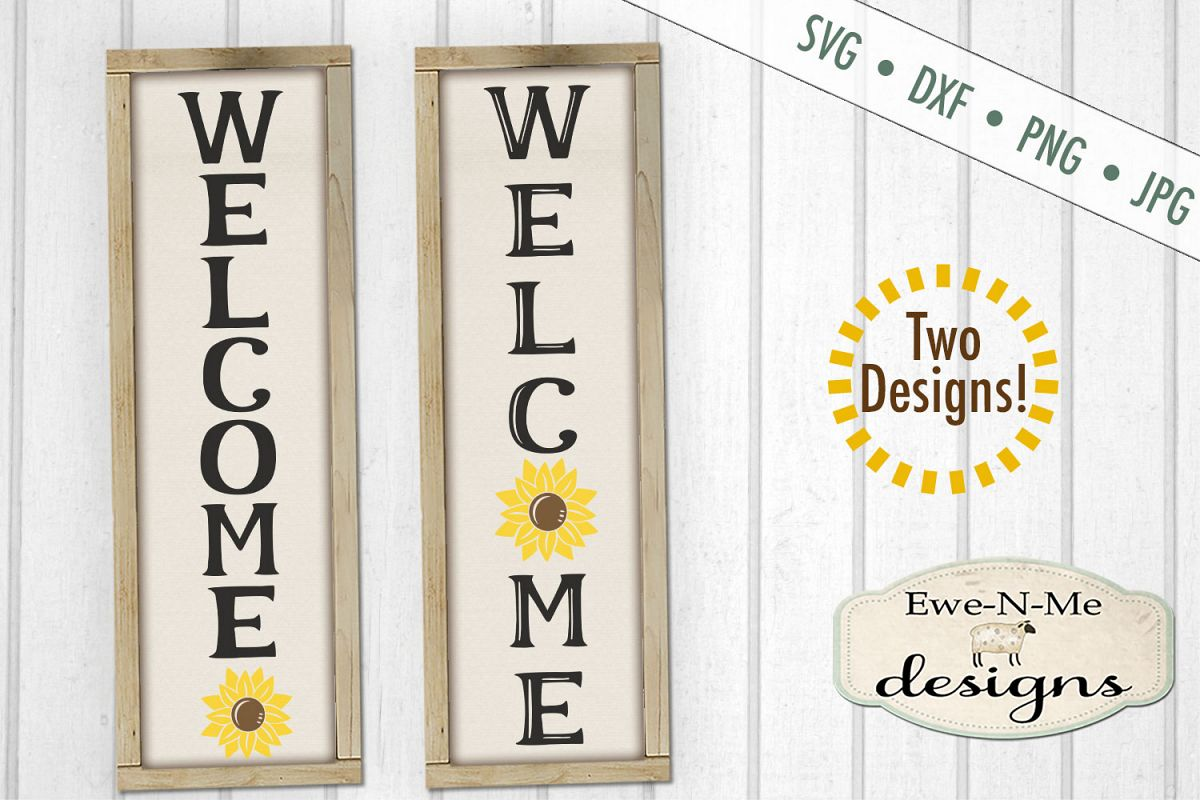 Welcome Sunflower Vertical Porch Sign SVG Cut File example image 1