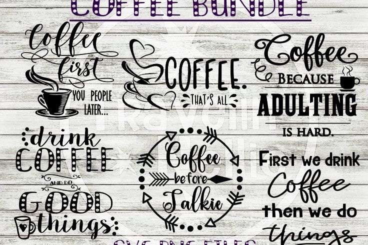 Coffee SVG Bundle Funny Coffee Quotes Sayings Cut File example image 1