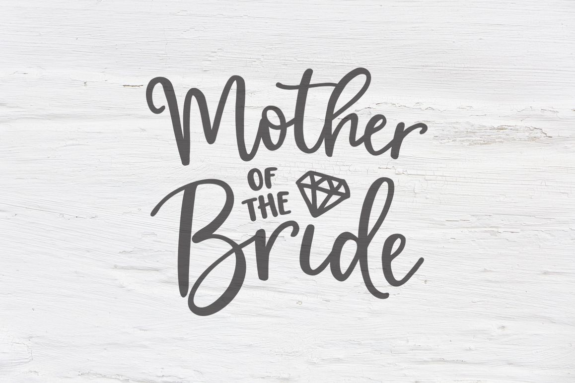 Mother of the Bride wedding SVG, EPS, PNG, DXF example image 1