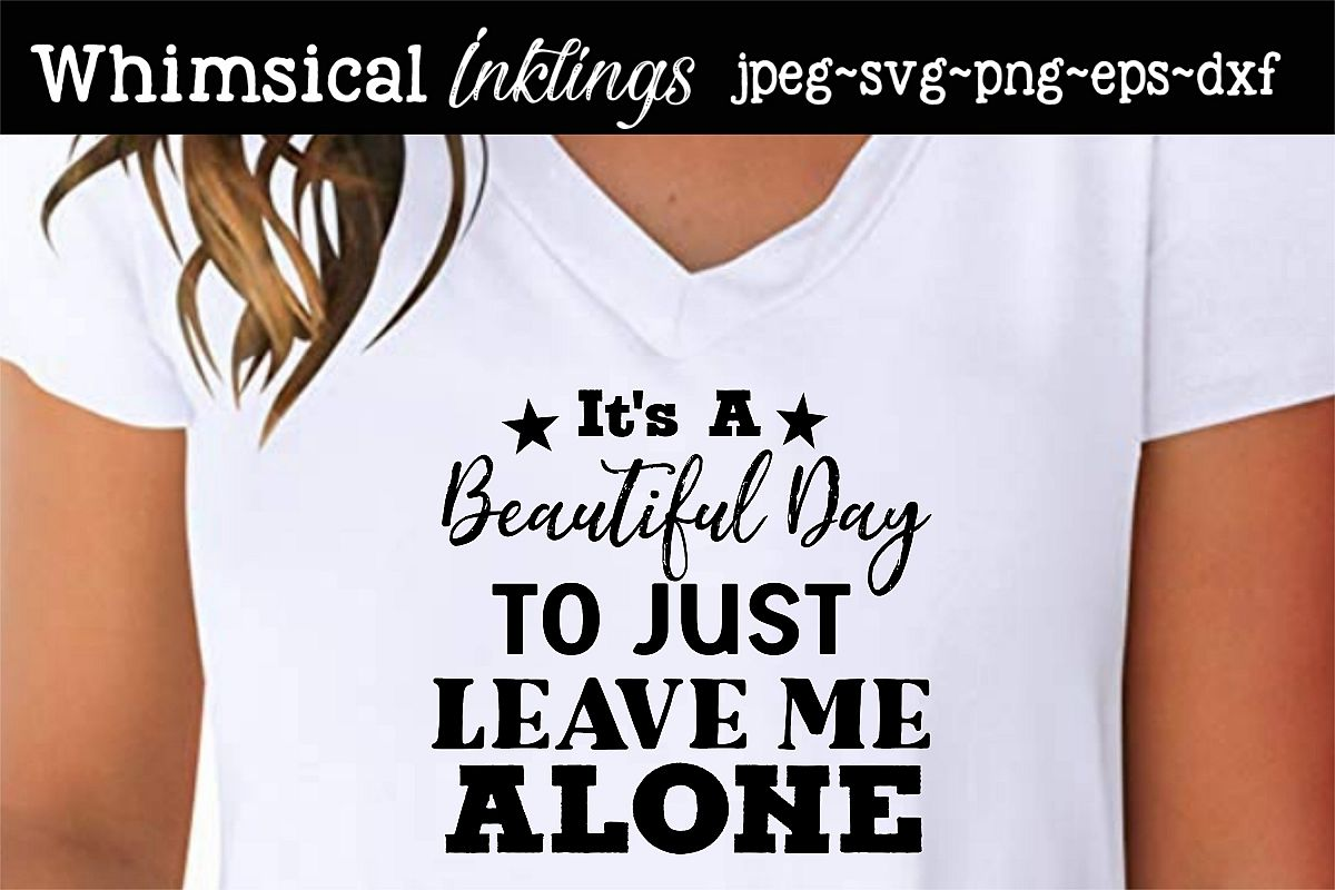 Leave Me Alone SVG example image 1