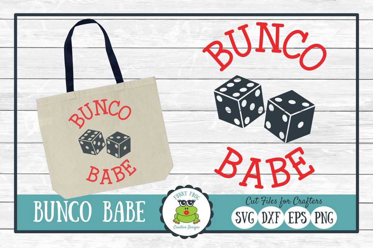 Bunco Babe, SVG Cut File for Crafters example image 1