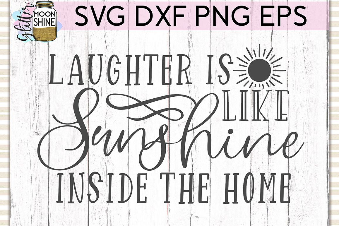Laughter Is Like Sunshine SVG DXF PNG EPS Cutting Files example image 1