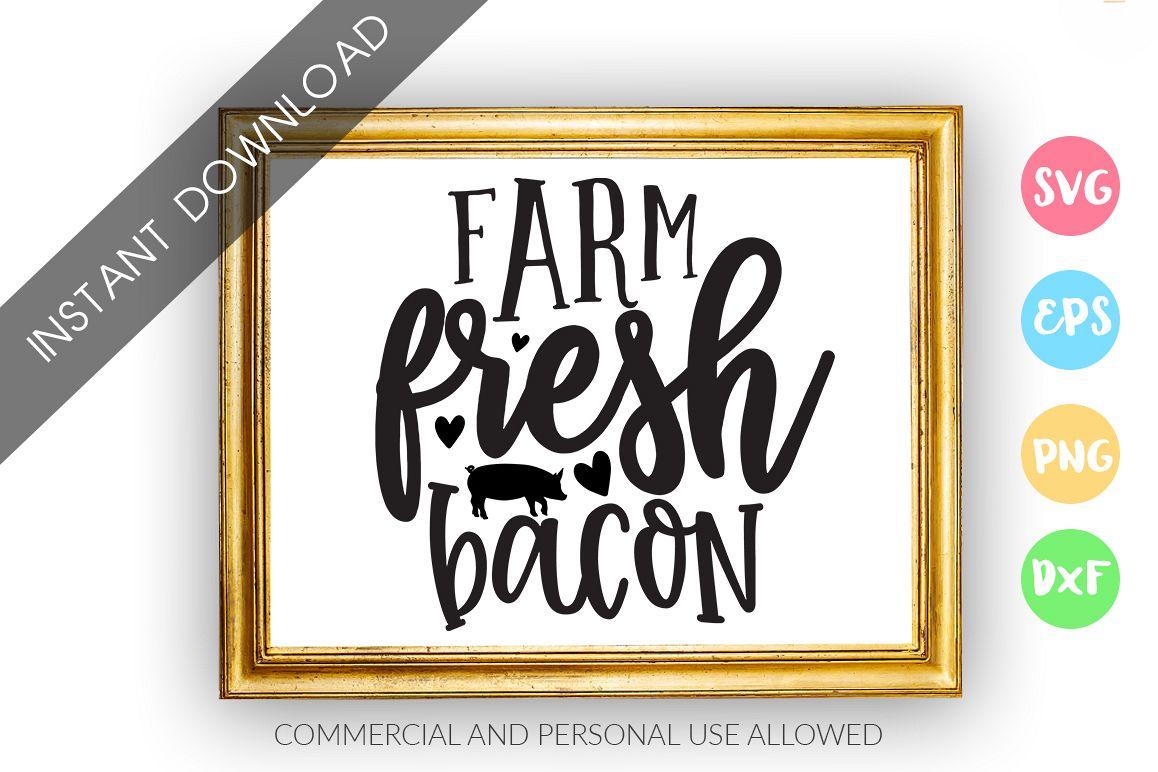 Farm fresh bacon SVG Design example image 1