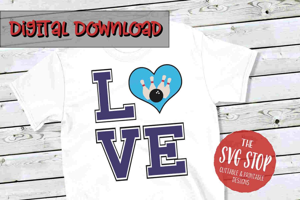 Love Bowling 2-SVG, PNG, DXF example image 1