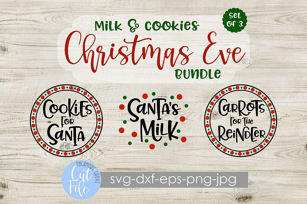 Milk and Cookies Christmas Eve SVG Bundle example image 1