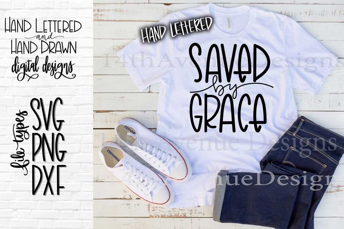Saved By Grace SVG, Grace Cut File, Hand Lettered example image 1