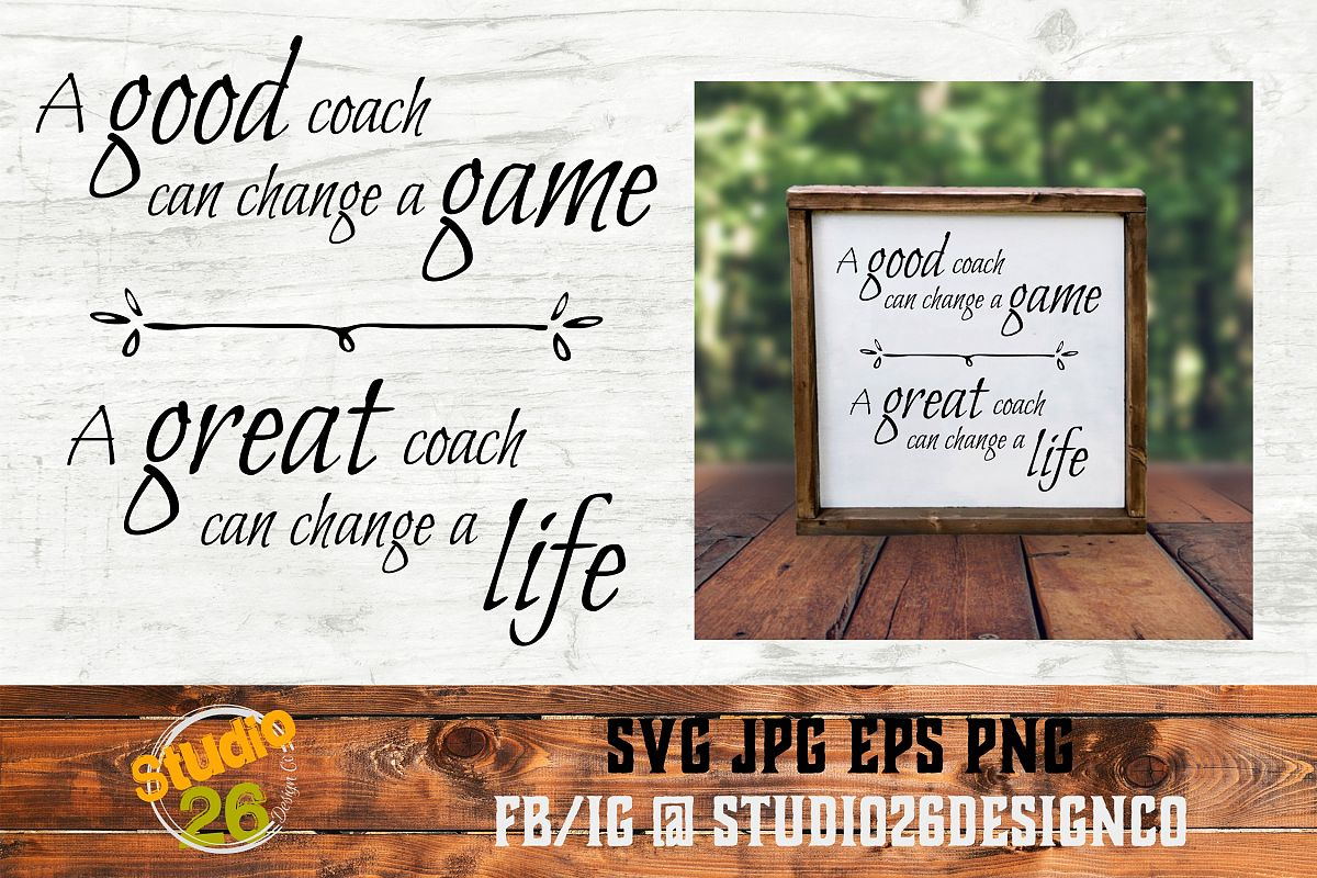 A great coach can change a life - SVG PNG EPS example image 1