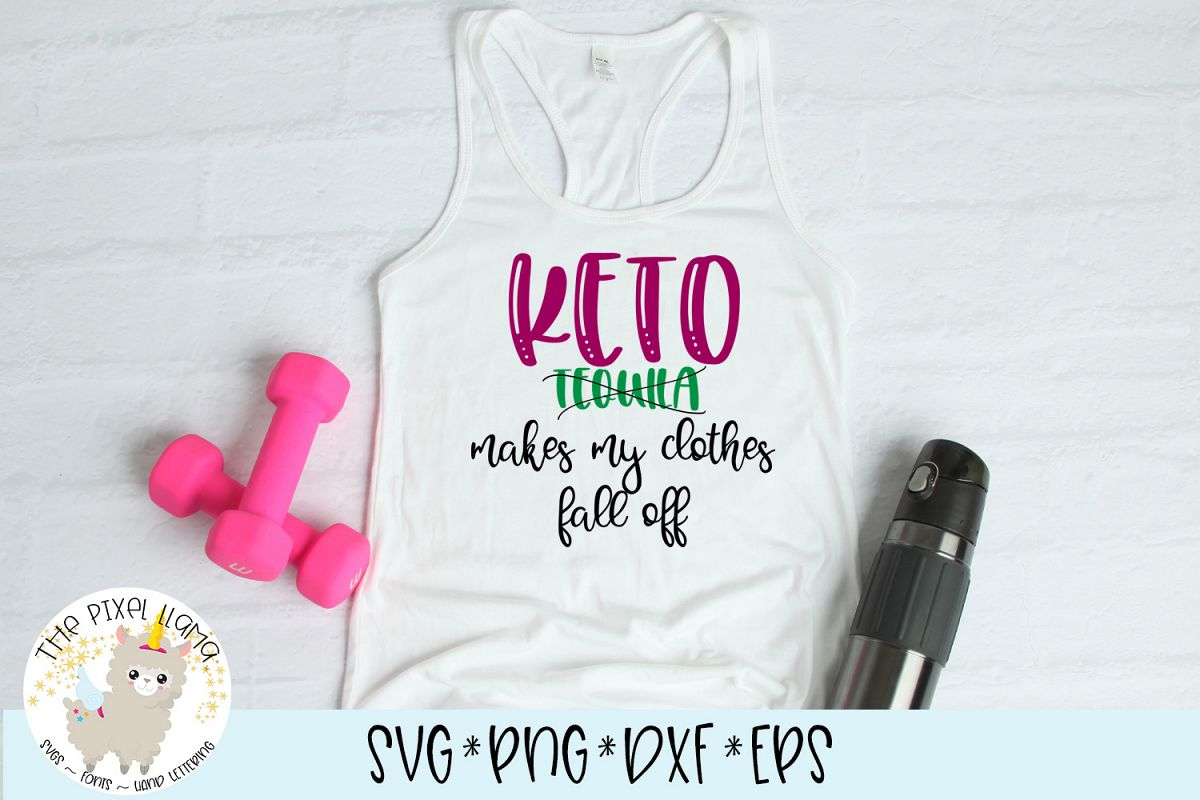 Keto Makes My Clothes Fall Off SVG Cut File example image 1