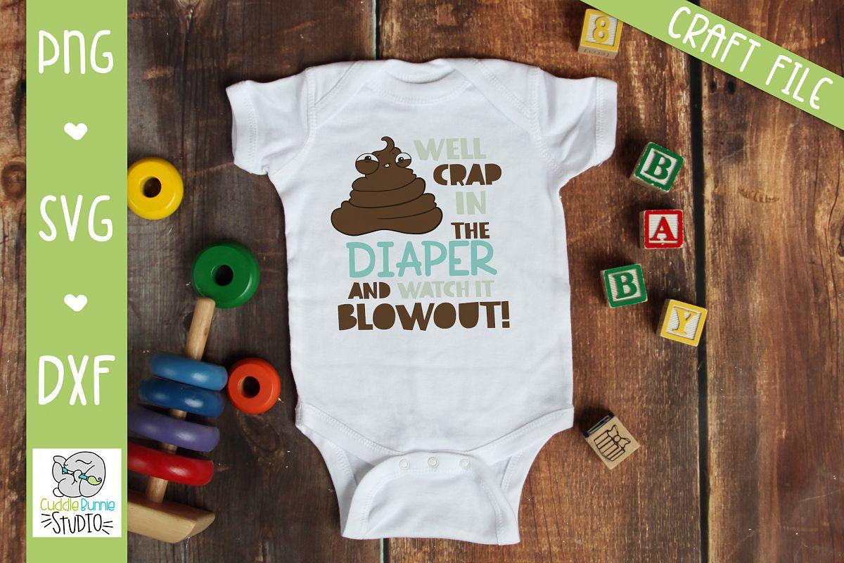 Poop SVG| infant joke SVG| Diaper SVG | example image 1