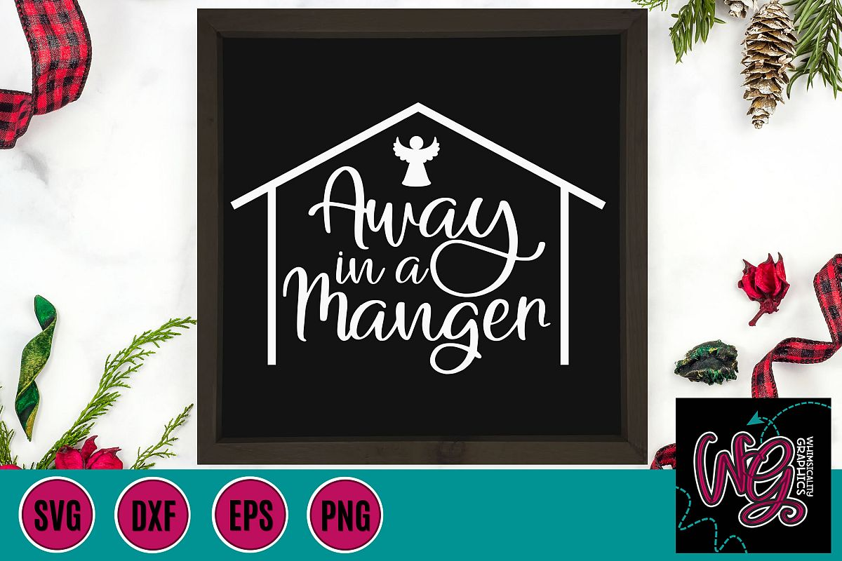 Away in a Manger Christmas SVG, DXF, PNG, EPS example image 1