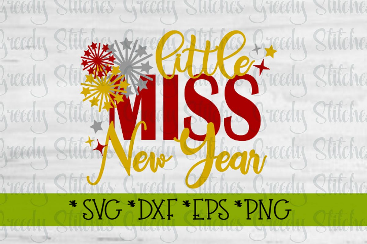 Little Miss New Year| New Years SVG DXF EPS PNG example image 1
