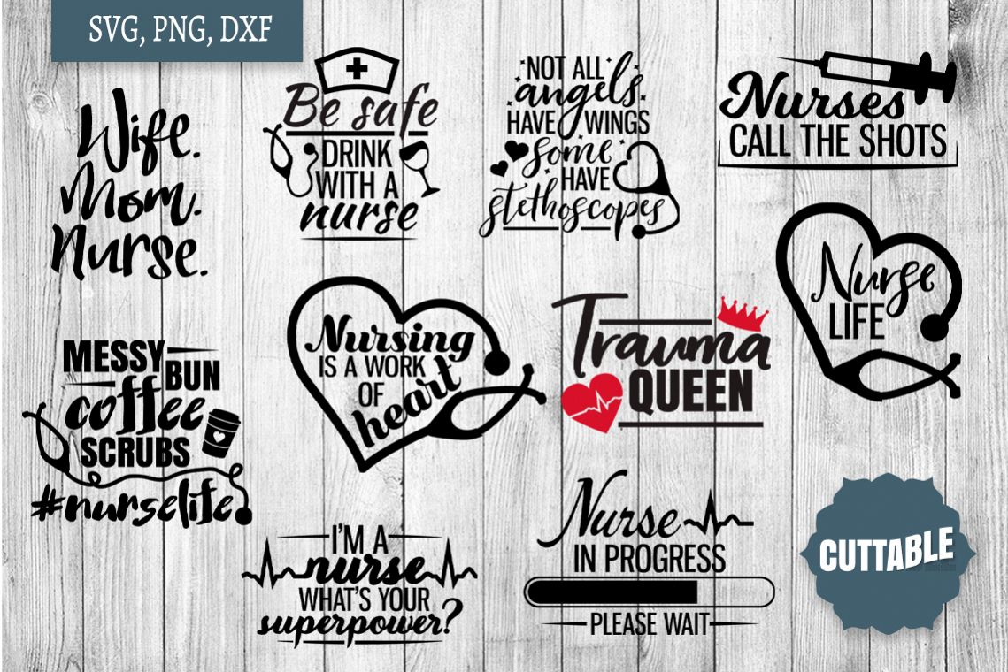 Nurse cut file bundle, nurse quote SVG bundles, Nursing svg example image 1
