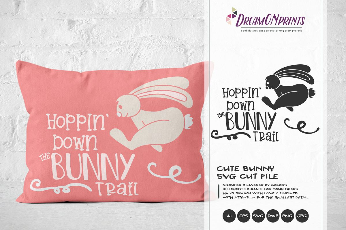 Hopping Down the Bunny Trail SVG - Funny Easter SVG example image 1