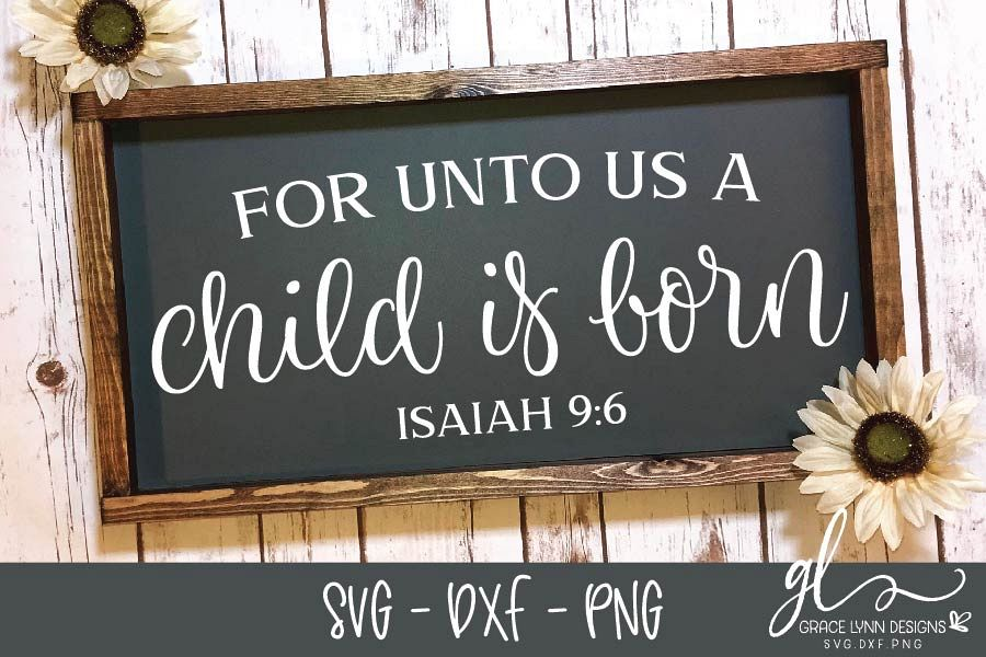 For Unto Us A Child Is Born Christmas SVG Cut File example image 1
