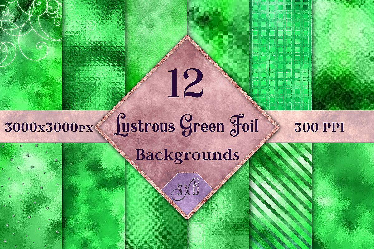 Lustrous Green Foil Backgrounds - 12 Image Textures Set example image 1