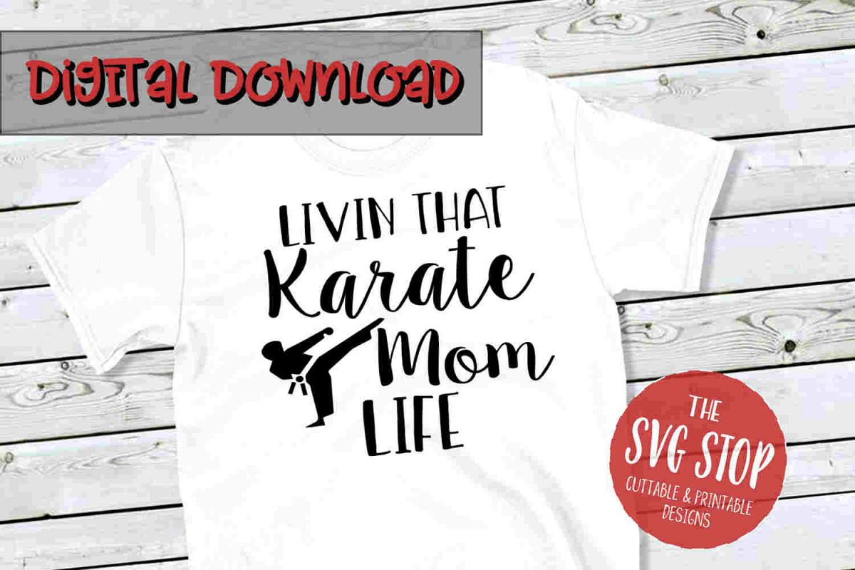 Karate Mom -SVG, PNG, DXF example image 1