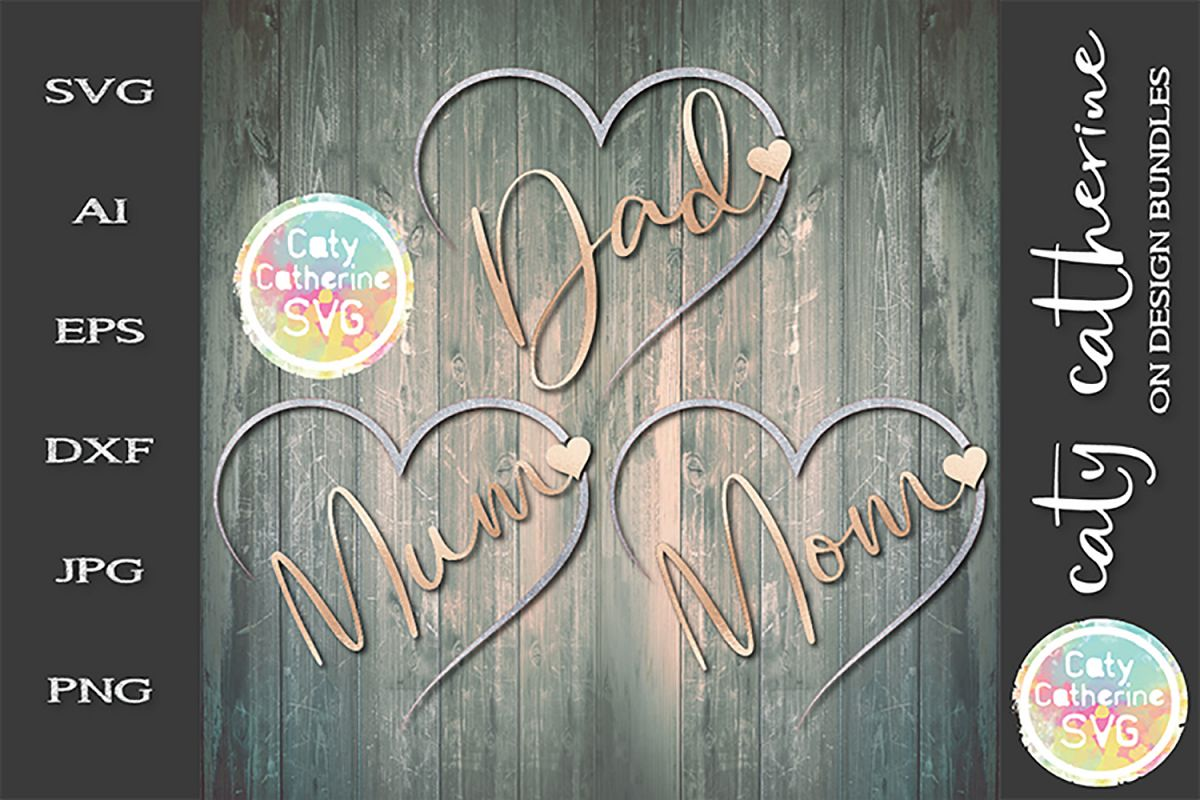 Mum Mom Dad Bundle Remembrance Hearts SVG example image 1
