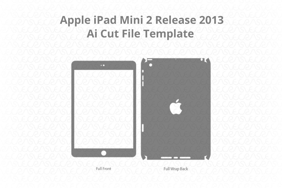 Apple Ipad Mini 2 Vinyl Skin Vector Cut File Template 2013