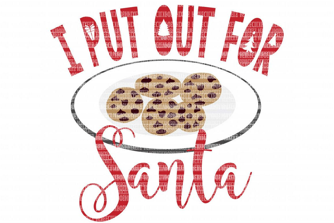 Christmas I Put Out For Santa SVG Files Cut Files Heat Transfer Vinyl Scrapbooking Stencil EPS DXF Silhouette Cameo Cricut Commercial Use example image 1
