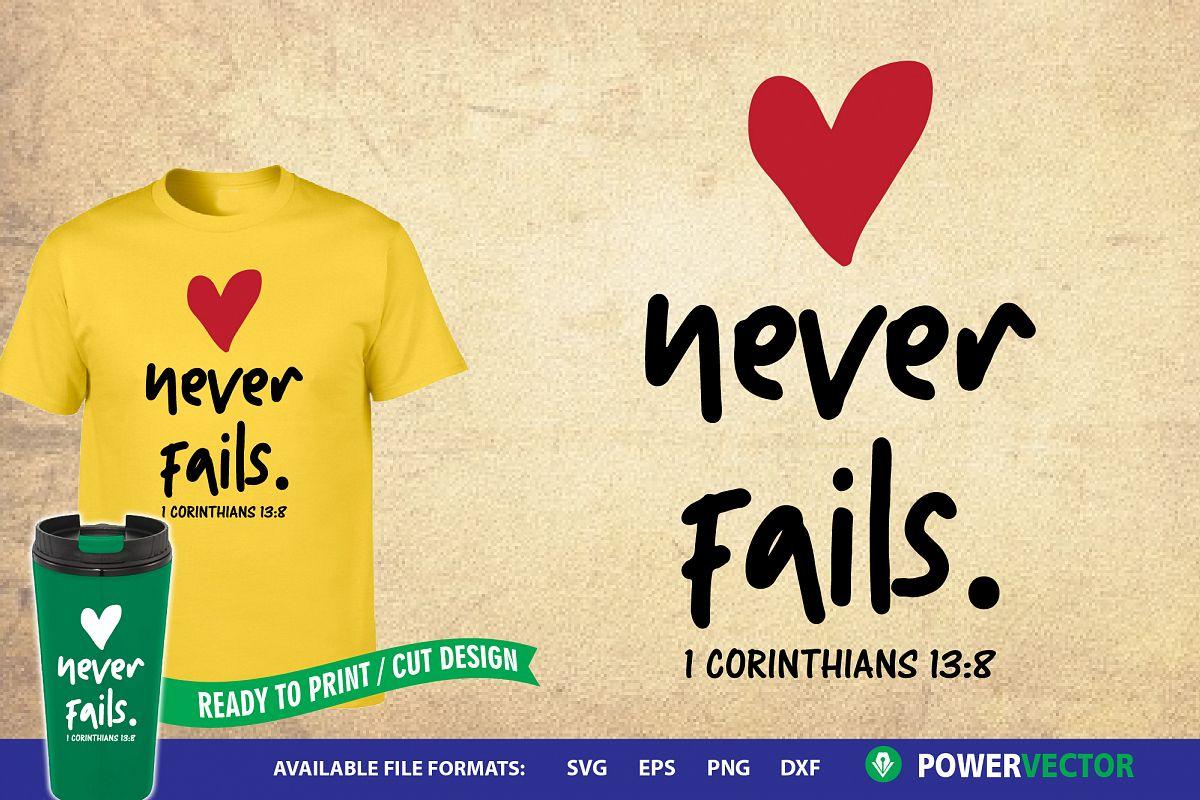 Download Bible verse svg file| Love never fails Print, Cut Files