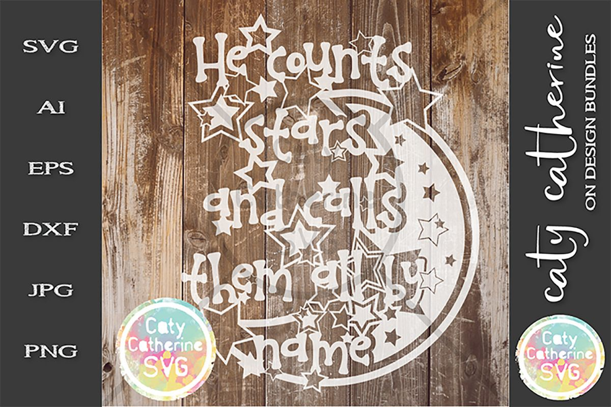 He Counts Stars And Calls Them All My Name SVG Religious example image 1
