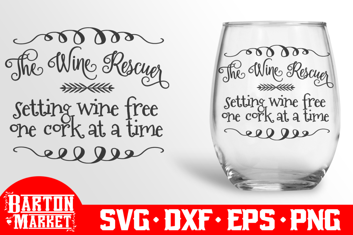 The Wine Rescuer SVG dxEPS PNG example image 1
