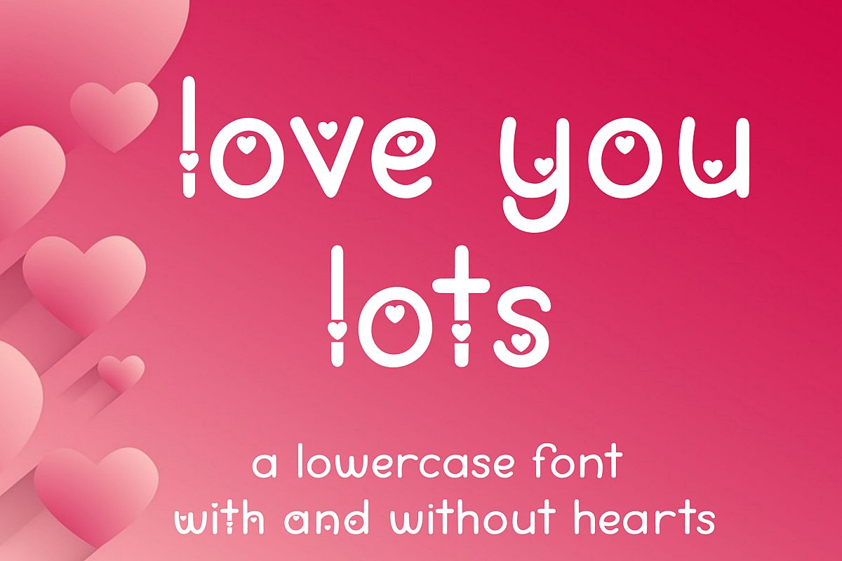 Love You Lots - a lowercase font with and without hearts example image 1