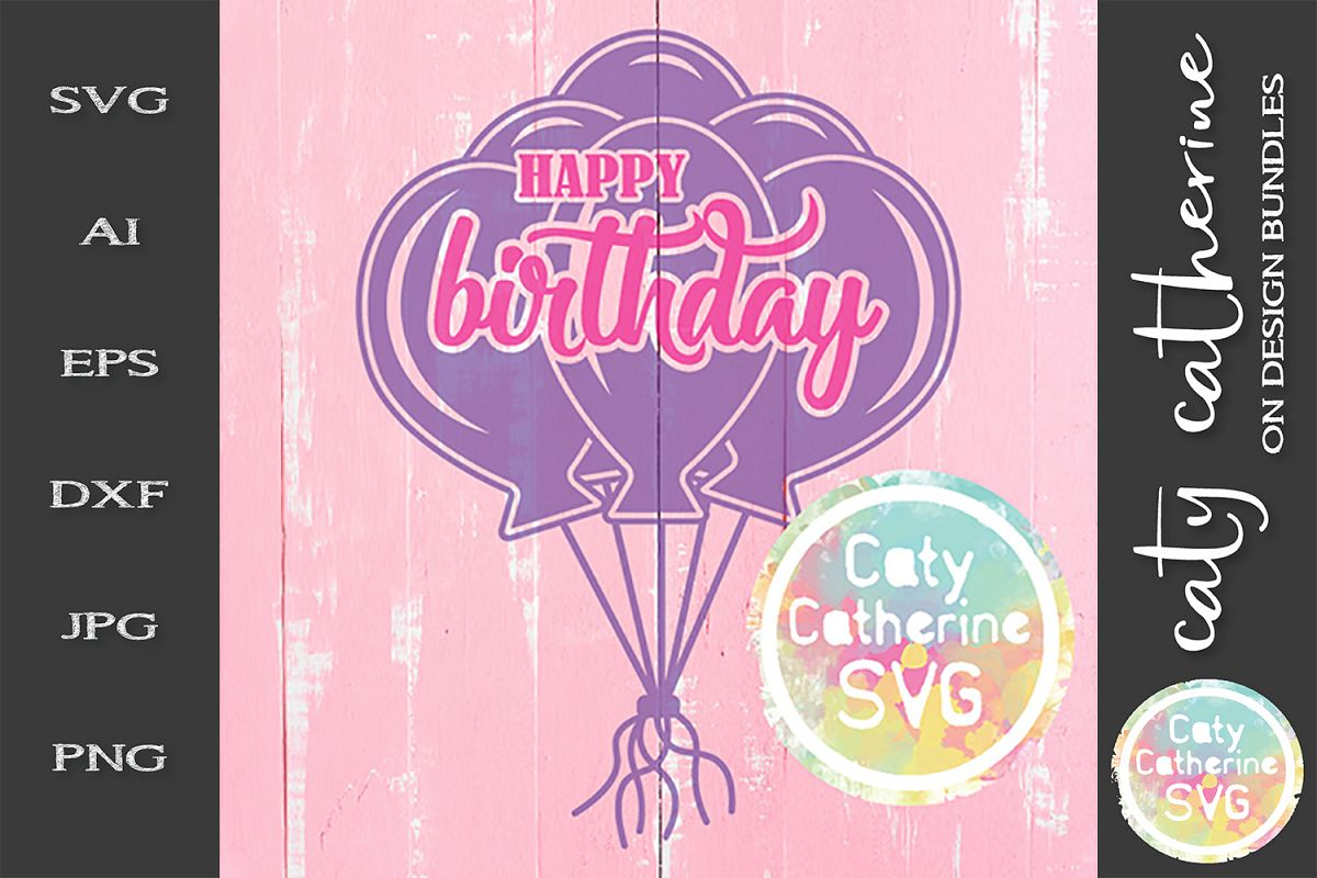 Happy Birthday Balloons SVG Cut File example image 1