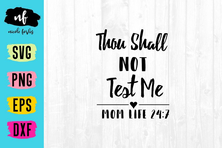 Thou Shall Not Test Me SVG Cut File example image 1
