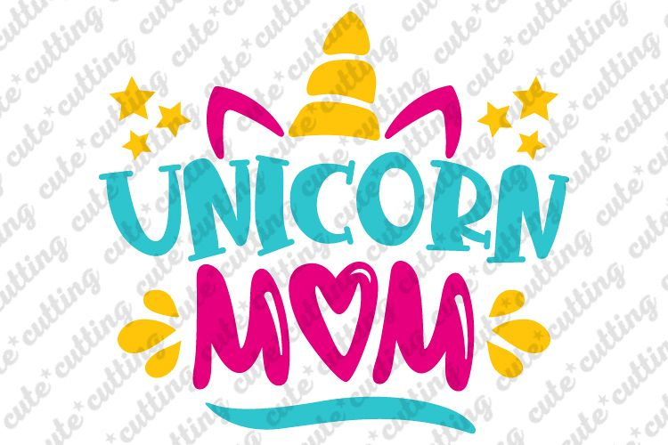 Unicorn mom svg, Unicorn svg, mother's day svg, dxf, png example image 1