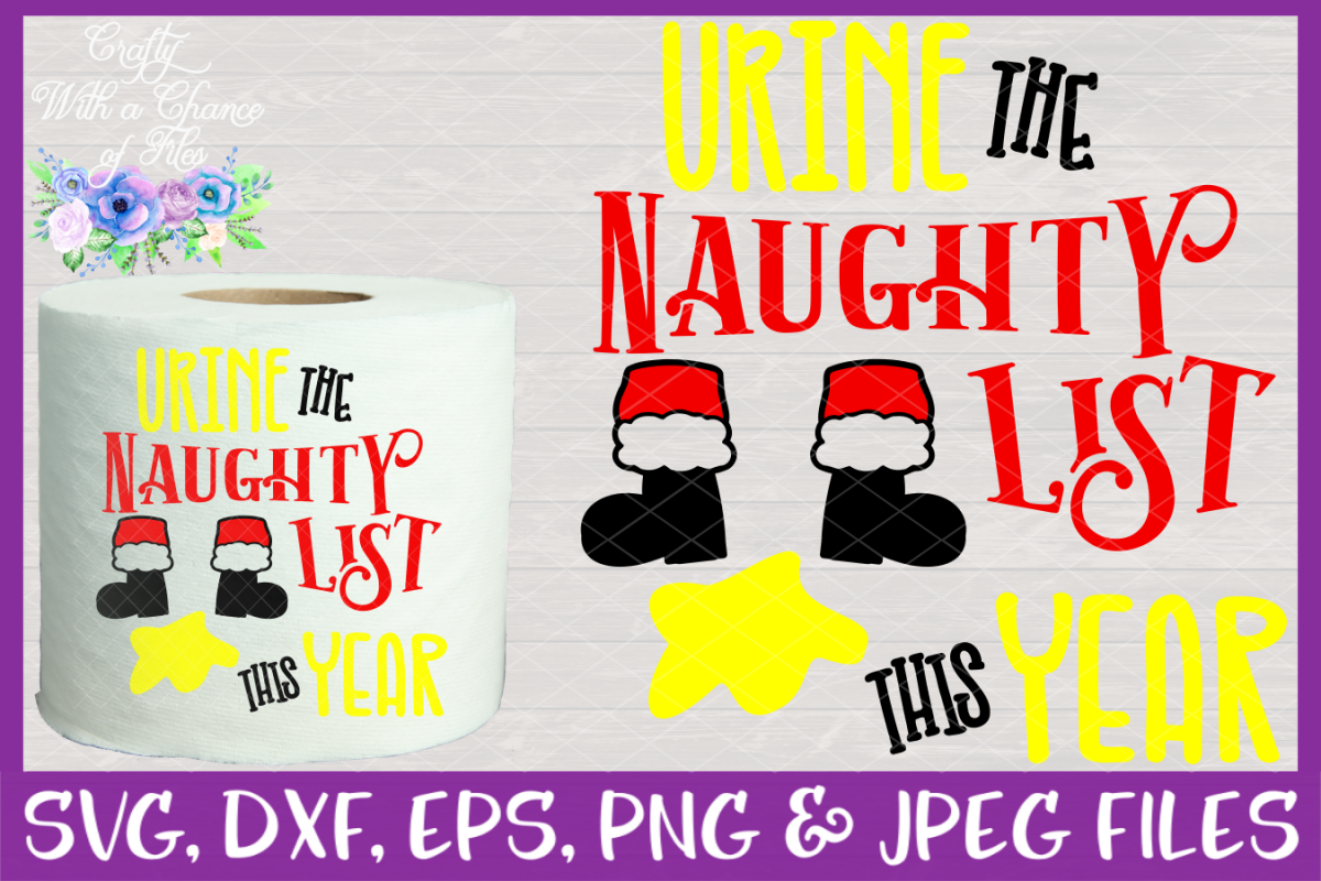 Urine the Naughty List SVG - Christmas Toilet Paper Design example image 1