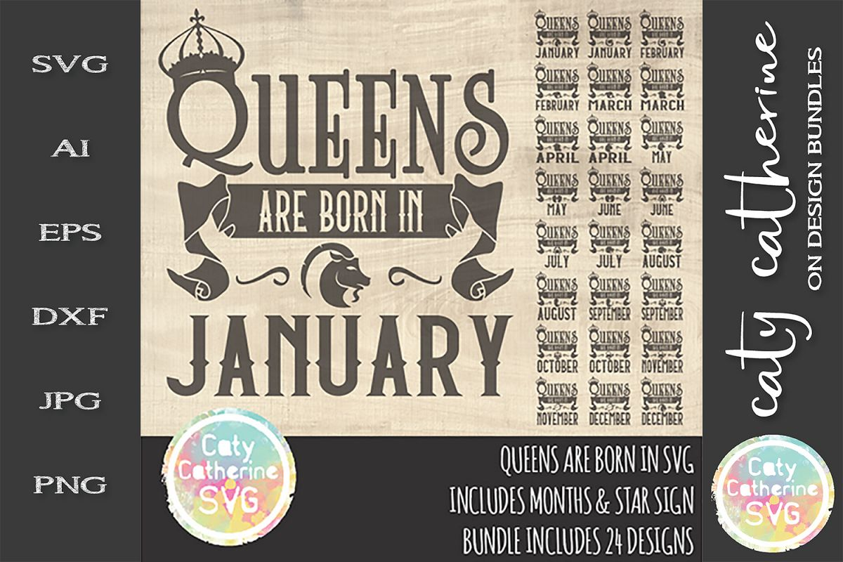 Queens Are Born In SVG Includes ALL Months & Star Signs example image 1