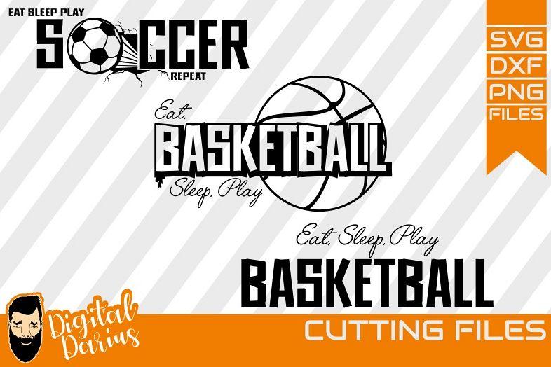 3x Eat Sleep Play SVG, Ball Svg, Hobby dxf, Basketball svg example image 1