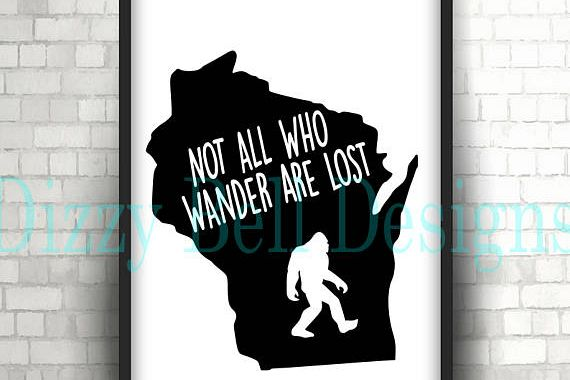 WISCONSIN State Sasquatch File, Digital Instant Download, Svg, Png, Dxf, WI State, Not All Who Wander Are Lost, Midwest, Wisconsin Digital example image 1