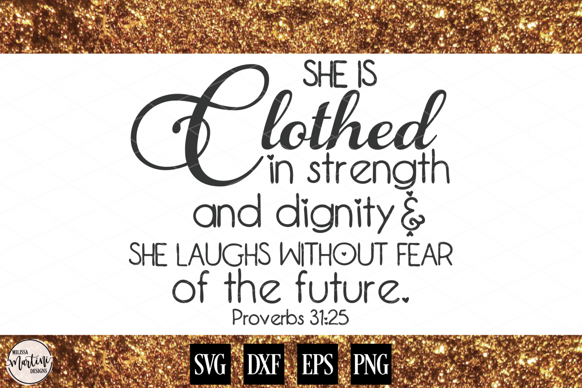 She is Clothed in Strength and Dignity example image 1