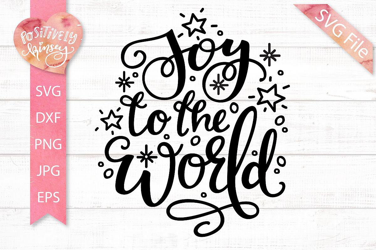 Christmas Quote SVG, Joy to the World SVG DXF PNG EPS Files example image 1