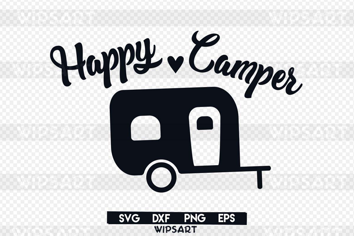 Happy Camper Svg Traveler Adventure Silhouette