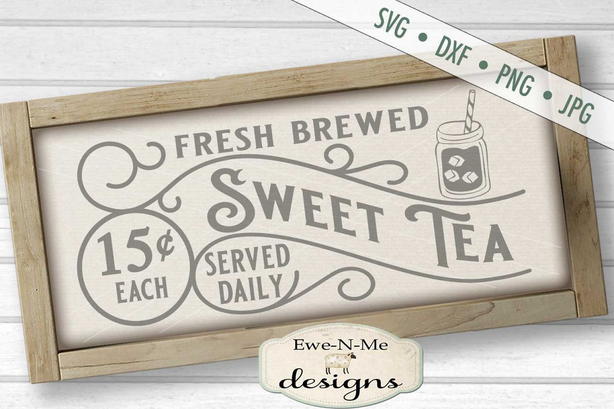 Fresh Brewed Sweet Tea - SVG DXF Files example image 1
