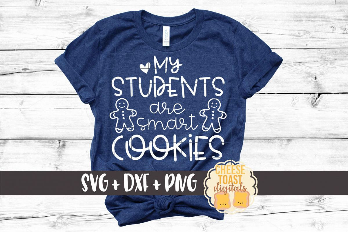 My Students Are Smart Cookies - Teacher Christmas SVG File example image 1