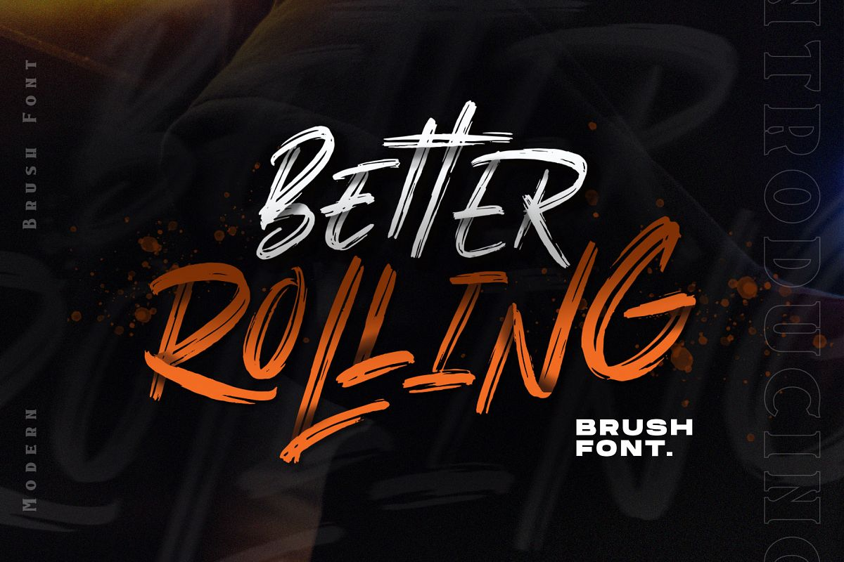 Better Rolling - Brush Font example image 1