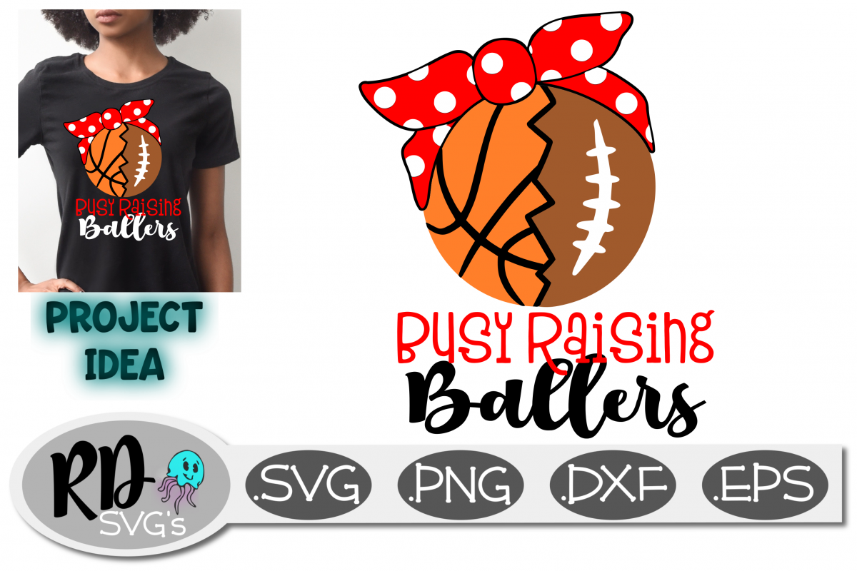 Busy Raising Ballers SVG - Football and Basketball Cut File example image 1