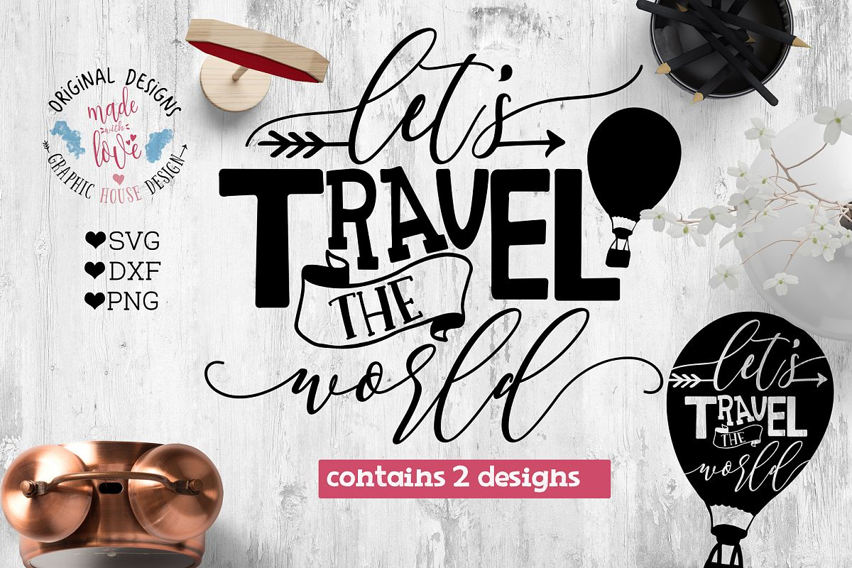 Lets travel the world Cut File and Printable SVG, DXF, PNG example image 1