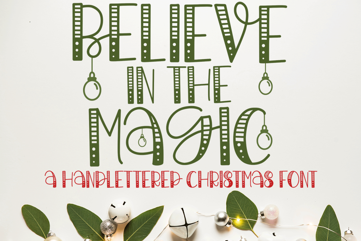 Believe In The Magic - A Christmas Handlettered Font example image 1