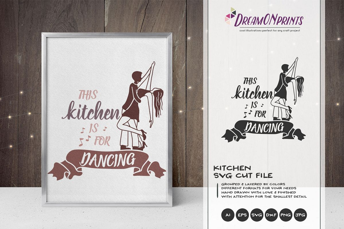 This Kitchen is for Dancing | Kitchen Sign SVG example image 1