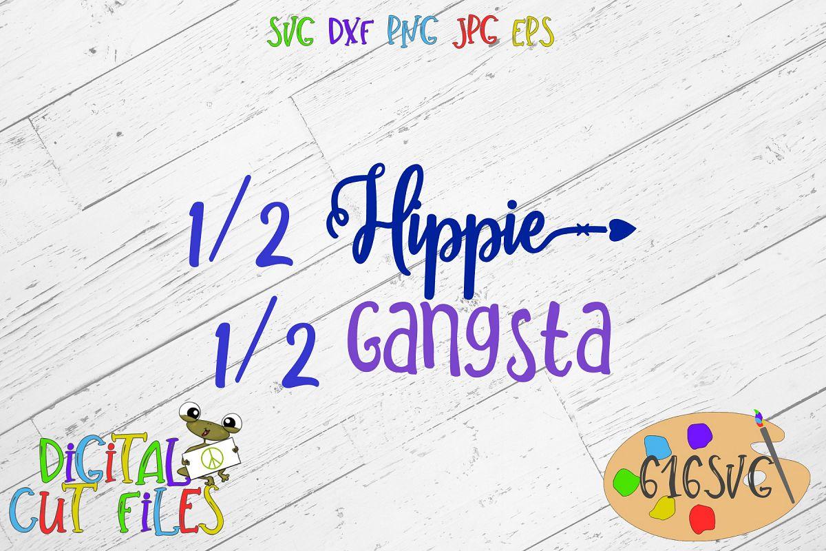 Half Hippie Half Gangsta SVG example image 1