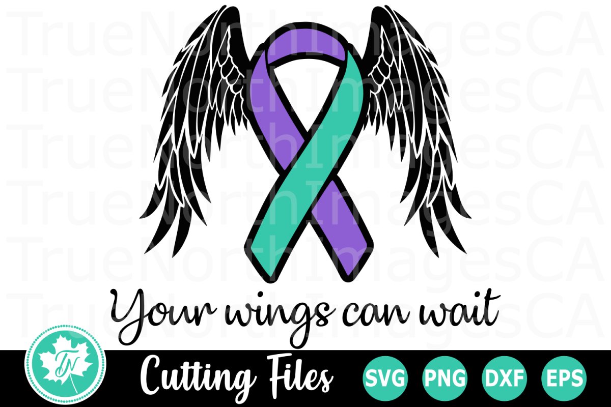 Your Wings Can Wait - A Suicide Awareness SVG Cut File example image 1