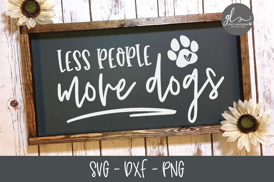 Less People More Dogs - SVG Cut File example image 1